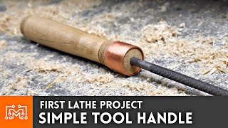 First Lathe Project: Simple Tool Handle