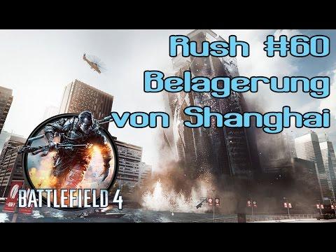 Battlefield 4 #60 - Rush auf Belagerung von Shanghai - [PS4][1080P][German][HD+]