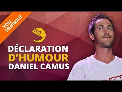 DANIEL CAMUS - Déclaration d'Humour