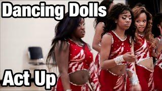 Dancing Dolls - Act Up (Audio Swap)