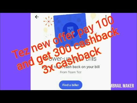 Tez new offer 3x cashback | tez new scratch card up to 3x ca
