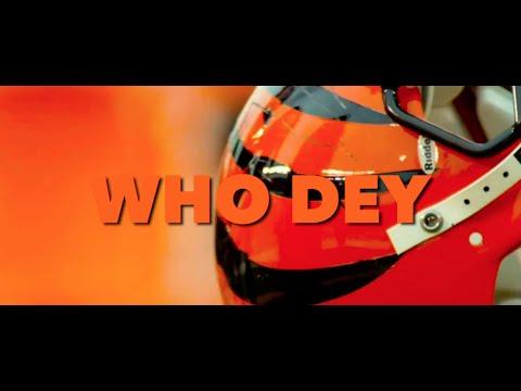 Yates Bruh - WHO DEY (Cincinnati Bengals Song)