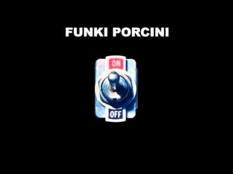 Funki Porcini - Undermud