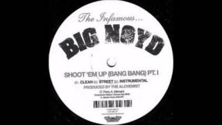 Big Noyd - Shoot Em Up (Bang Bang) Instrumental