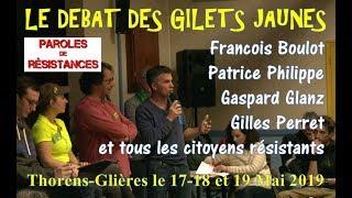 Gilets Jaunes et toi ! Débat Inédit avec François Boulo, Gaspard Glanz à Thorens-Glières