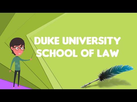 What Is Duke University School Of Law?, Explain Duke University School Of Law
