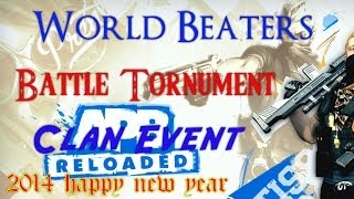 APB Reloaded: World Beaters Clan New Year 2014 event *Battle Tournament*