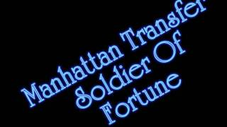 Manhattan Transfer - Soldier Of Fortune from Bodies and Soul NO COP...