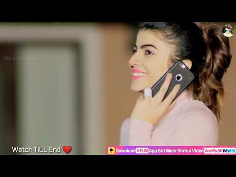 Whatsapp best😍😍😍 love status video.  30 second video new video romantic song 😉😘😘