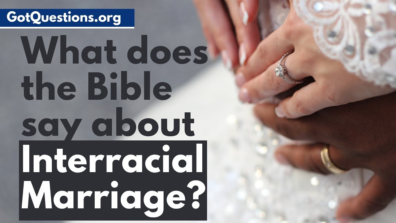 Bible and interracial marriage