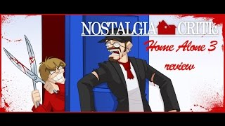 Home Alone 3 - Nostalgia Critic