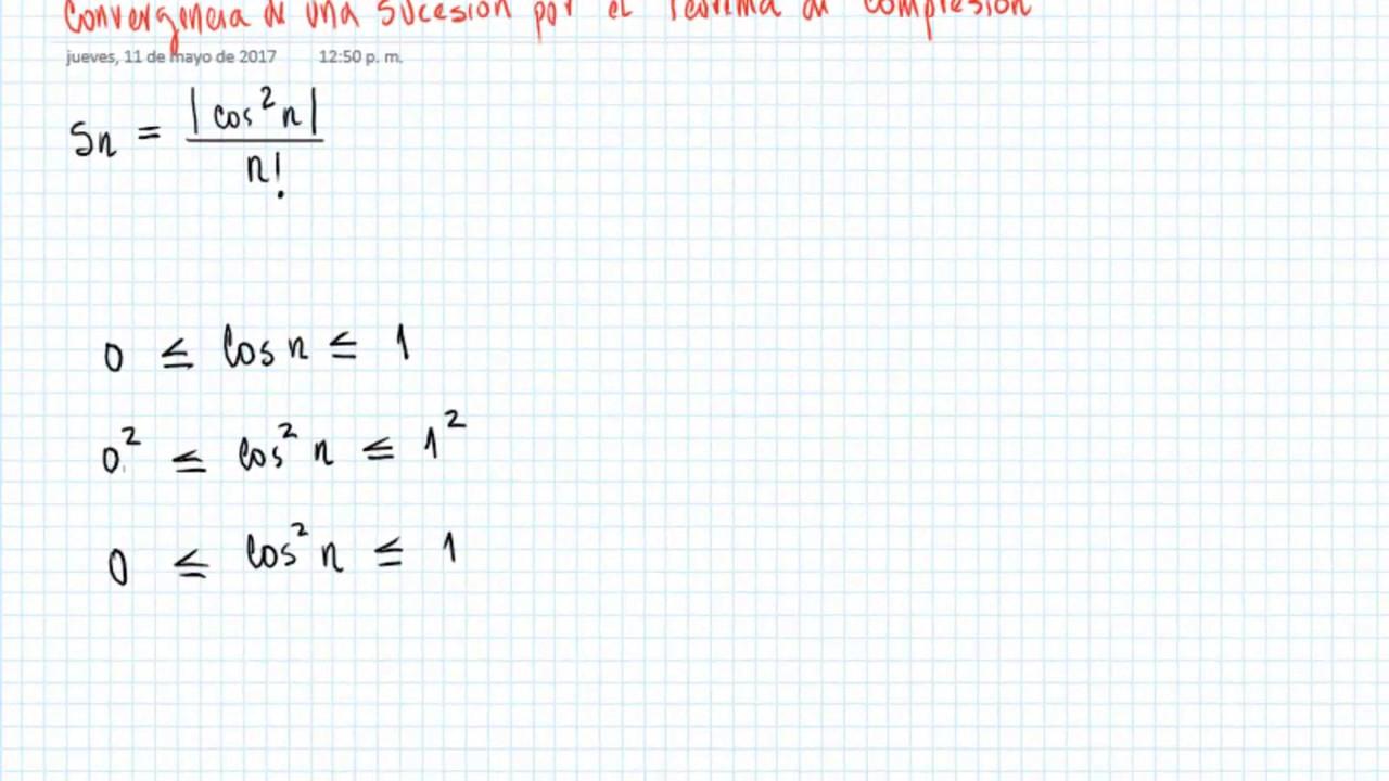 Convergencia De Un Sucesión Por El Teorema De Compresión 2 Youtube