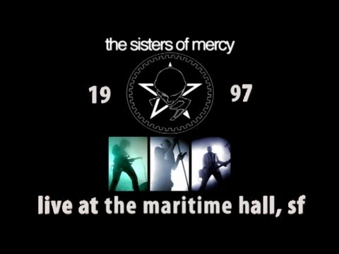 The Sisters of Mercy Live at The Maritime Hall, San Francisco 1997 -Audio Only
