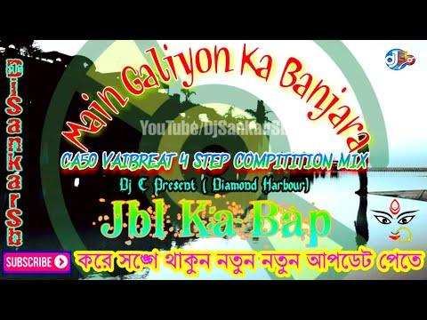 main-galiyon-ka-banjara-(ca50-vaibreat-4-step-compitition-mix-dj-c-present-(-diamond-harbour)-||-djs