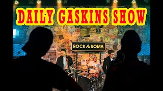 DAILY GASKINS BEHIND THE SCENE SHOW ROCKAROMA