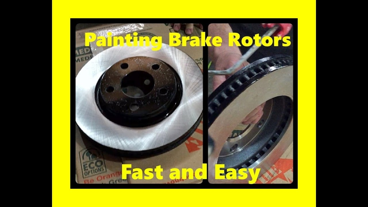 How To Paint Brake Rotors Fast And Easy Youtube
