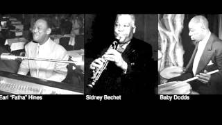 "Earl ""Fatha"" Hines / Sidney Bechet / Baby Dodds  -  Blues in Thirds"