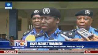 Fight Against Terrorism: Police Arrest Suspected Boko Haram Member In Abuja