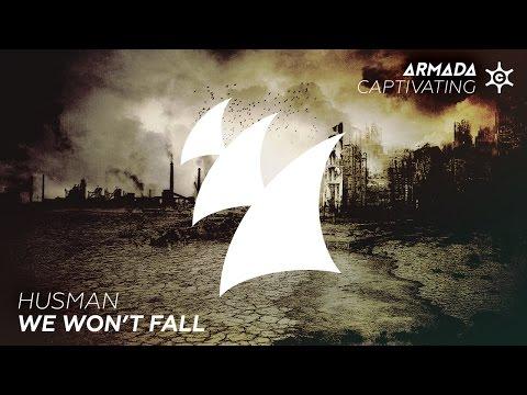 Husman - We Won't Fall (Original Mix)