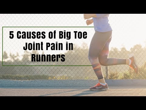 5 Causes of Big Toe Joint Pain in Runners