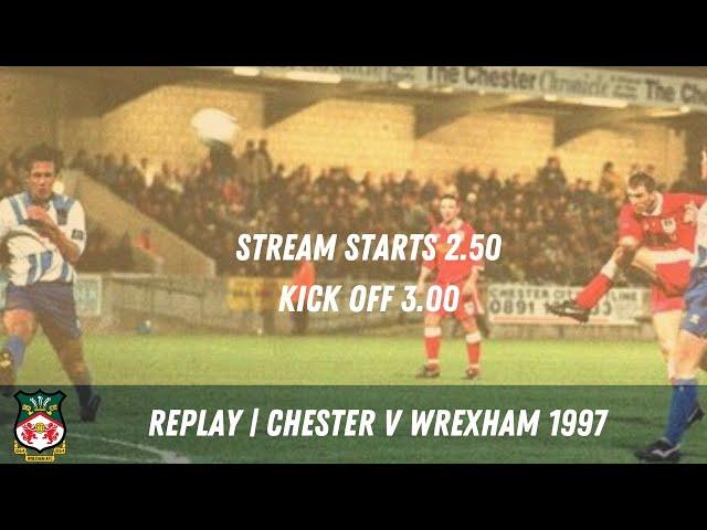LIVE | Chester v Wrexham 1997