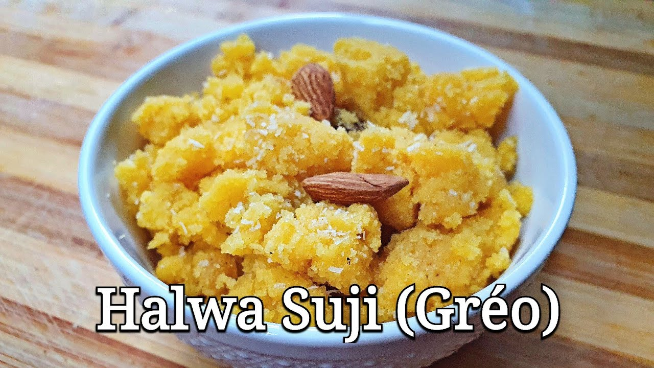mauritian cuisine halwa suji recipe halwa greo greau semolina halwa halva