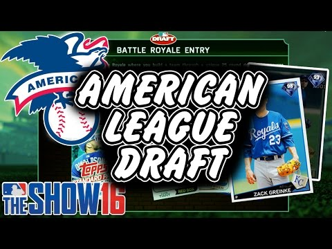 THE AMERICAN LEAGUE DRAFT! MLB The Show 16 | Battle Royale