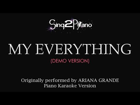 My Everything (Piano Karaoke demo) Ariana Grande