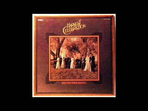 Harvest Celebration - Remembering (1978) [Full Album]