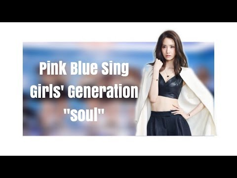 How Would Pink Blue Sing Girls' Generation
