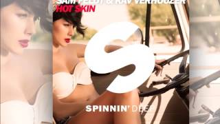 Sam Feldt & Kav Verhouzer   Hot Skin Radio Edit Official