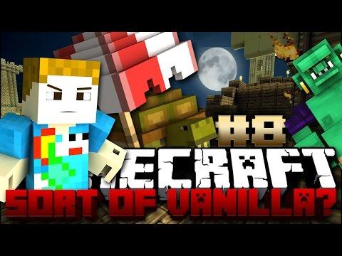 Minecraft: The Sort Of Vanilla Series #8 - I GOT A GIRLFRIEND?!