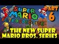 Super Mario Retrospective - Part 6 - The New Super Mario Bros. Games
