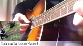 Xuân xứ lạ Kienxu cover