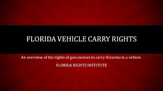 Florida Vehicle Carry of Firearms