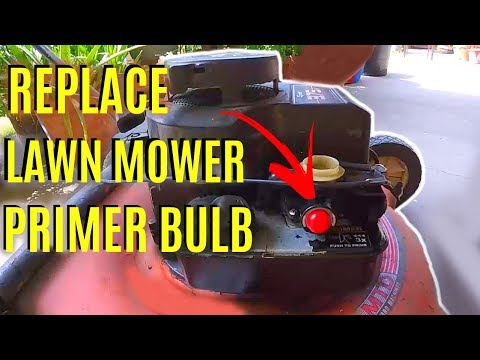 How To Replace Briggs Amp Stratton Lawnmower Primer Bulb