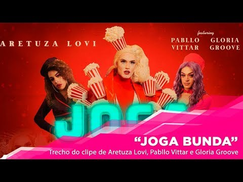 EXCLUSIVO: Trecho do  de Joga Bunda com Aretuza Lovi Pabllo Vittar e Gloria Groove