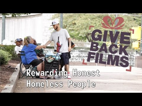 Rewarding Honest Homeless People | GiveBackFilms