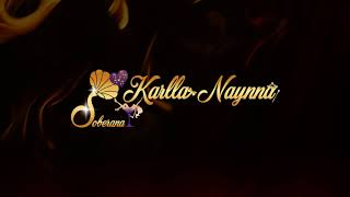 Watch Karlla Naynna Soberana video