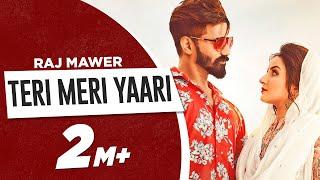 Teri Meri Yaari Raj Mawar Free MP3 Song Download 320 Kbps