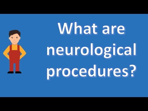 What Are Neurological Procedures ?   Health Channel - YT
