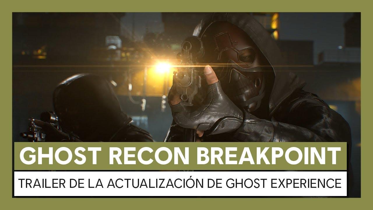 Ghost Recon Breakpoint: Trailer de la Actualización de Ghost Experience