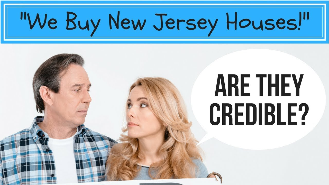 We Buy New Jersey Houses Companies - Are They Credible?