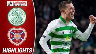Celtic 5-0 Hearts | Celtic Open Up A Ten-Point Lead After Thumping Hearts  | Ladbrokes Premiership