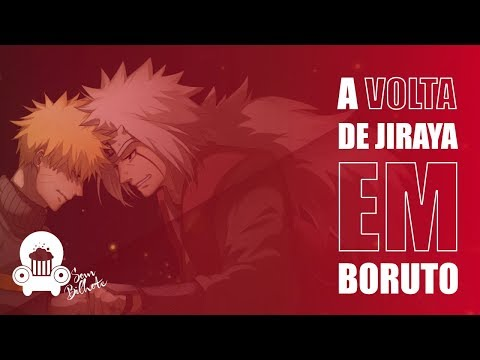 "O regresso de ""Jiraya"" em Boruto!"