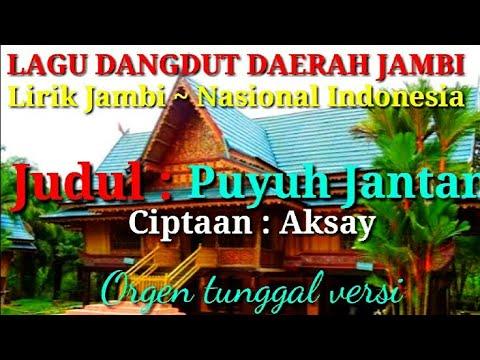 lagu-dangdut-daerah-jambi|puyuh-janta|lirik-jambi-nasional-indonesia|orgen-tunggal-versi