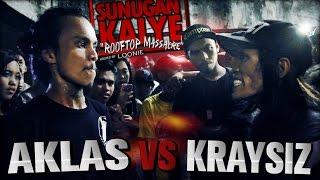 SUNUGAN KALYE - Aklas VS Kraysiz
