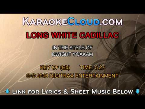 Dwight Yoakam - Long White Cadillac (Backing Track)