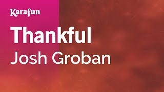 Karaoke Thankful - Josh Groban *