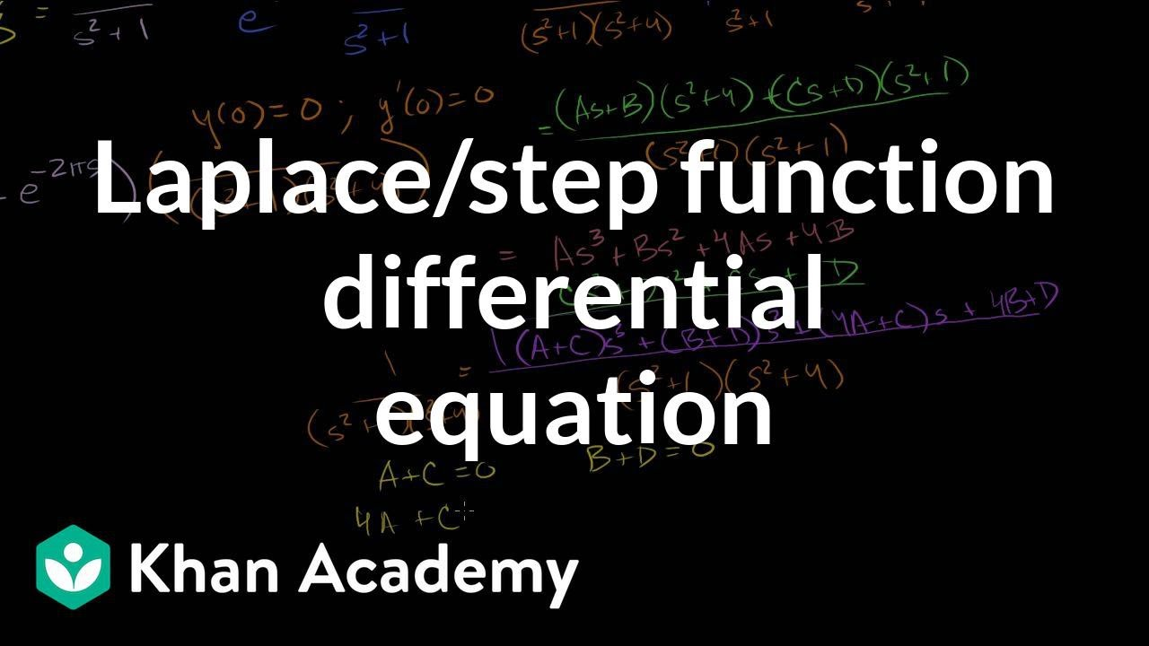 Laplace/step function differential equation (video) | Khan ... on
